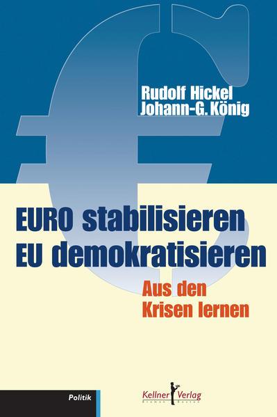 Euro stabilisieren EU demokratisieren - Coverbild