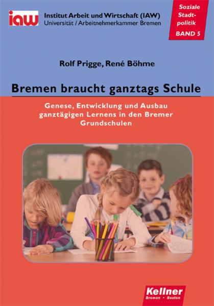 Bremen braucht ganztags Schule - Coverbild