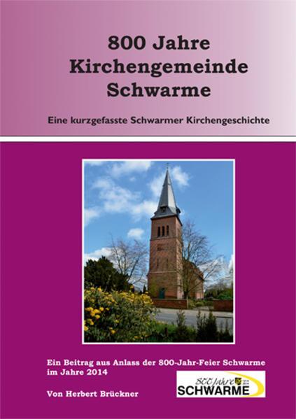 800 Jahre Kirchengemeinde Schwarme - Coverbild