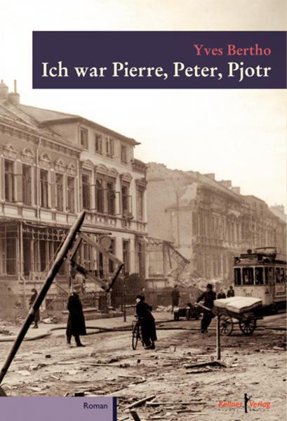 Ich war Pierre, Peter, Pjotr - Coverbild