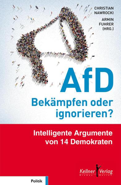 AfD – Bekämpfen oder ignorieren? - Coverbild