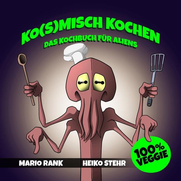 Ko(s)misch Kochen - Coverbild