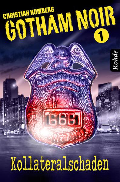 Gotham Noir Band 1: Kollateralschaden - Coverbild