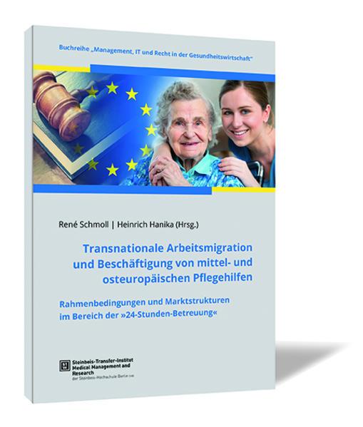Transnationale Arbeitsmigration und Beschäftigung von mittel- und osteuropäischen Pflegehilfen - Coverbild