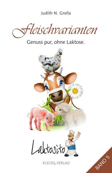 Laktosito Bd. 5: Fleischvarianten - Coverbild