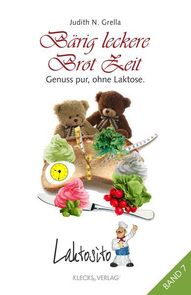 Laktosito Bd. 7: Bärig leckere Brot Zeit - Coverbild