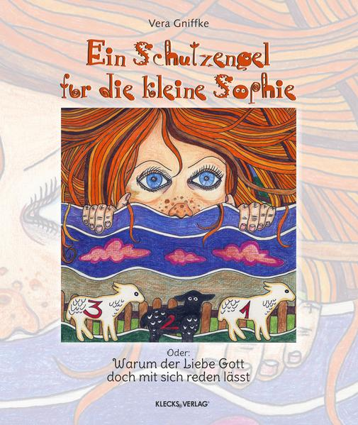 Ein Schutzengel für die kleine Sophie - Coverbild