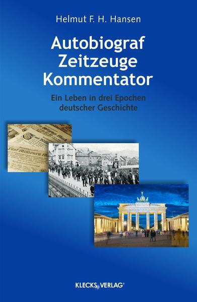 Autobiograf, Zeitzeuge, Kommentator - Coverbild