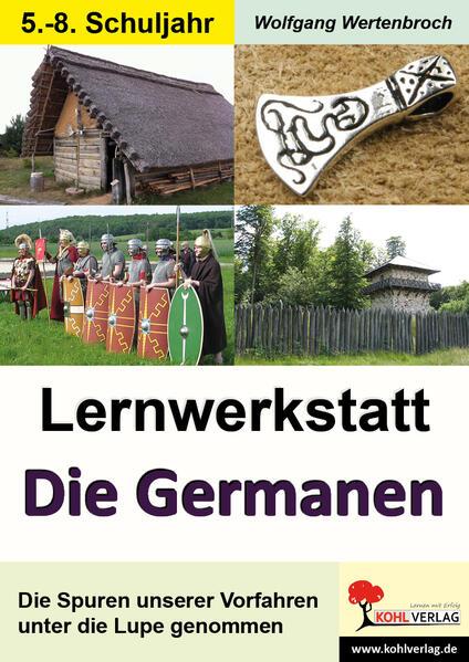 Lernwerkstatt Die Germanen / Sekundarstufe - Coverbild