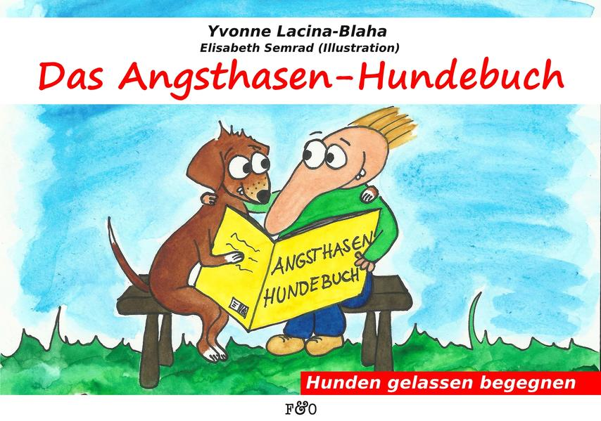 """Das Angsthasen-Hundebuch"" - von Yvonne Lacina PDF ePub 978-3956930300"