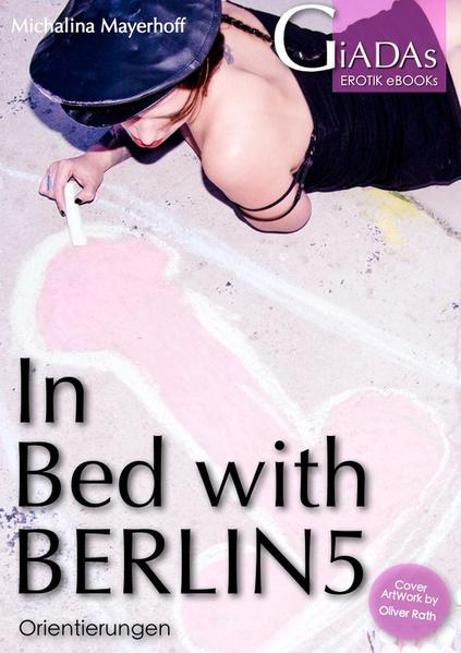 Epub Download In Bed with Berlin 5