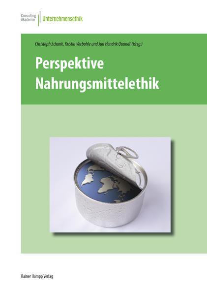 Perspektive Nahrungsmittelethik - Coverbild