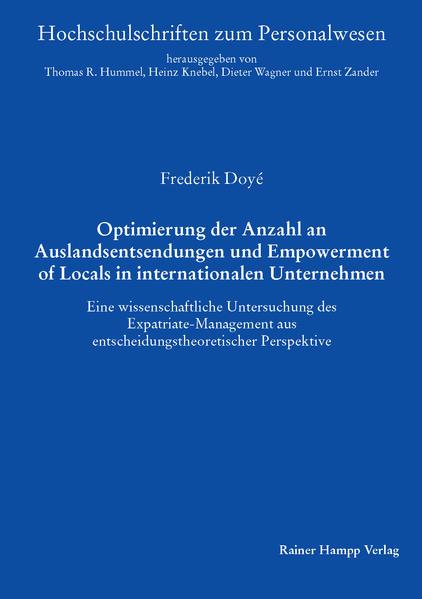 Optimierung der Anzahl an Auslandsentsendungen und Empowerment of Locals in internationalen Unternehmen - Coverbild