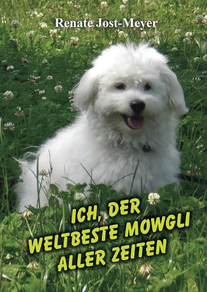 Ich, der weltbeste Mowgli aller Zeiten - Coverbild
