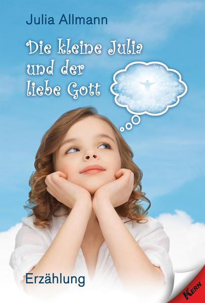 Die kleine Julia und der liebe Gott - Coverbild