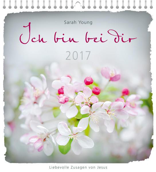 Ich bin bei dir 2017 - Wandkalender * - Coverbild