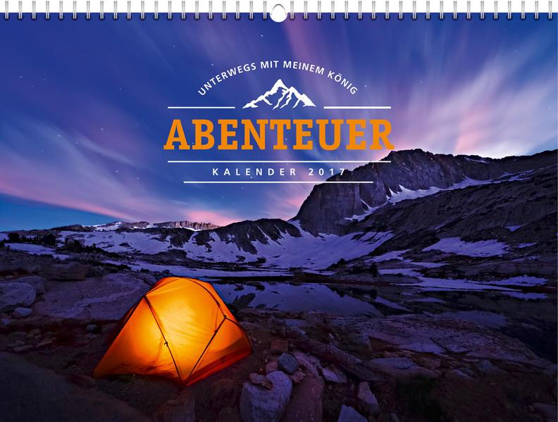 Abenteuer 2017 - Wandkalender * - Coverbild