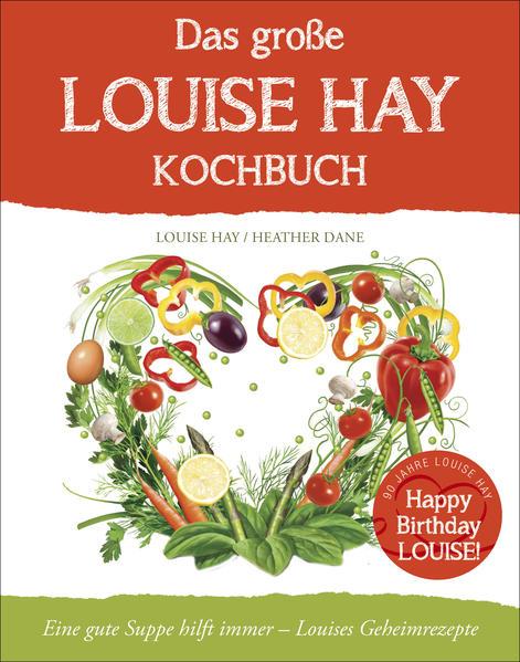 Herunterladen Das große Louise Hay Kochbuch für Körper und Seele Epub