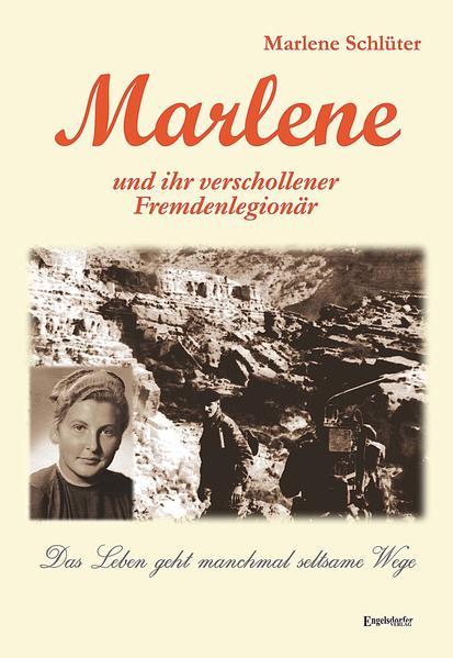 Marlene und ihr verschollener Fremdenlegionär - Coverbild