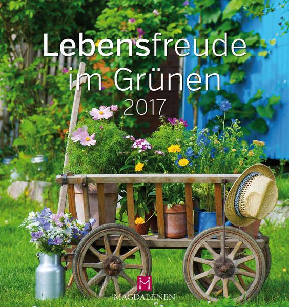 Lebensfreude im Grünen 2017 PDF Herunterladen