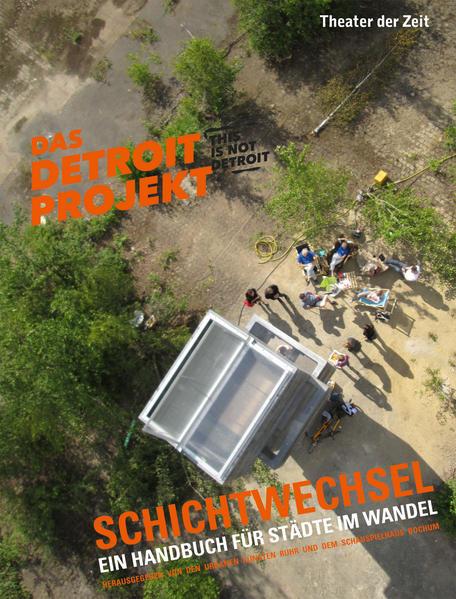 Schichtwechsel. Das Detroit-Projekt - Coverbild