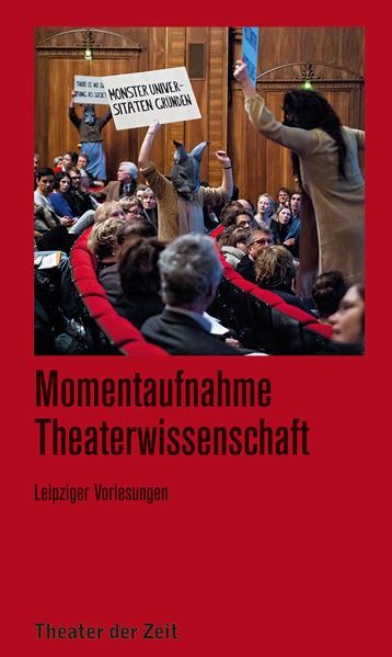 Momentaufnahme Theaterwissenschaft - Coverbild