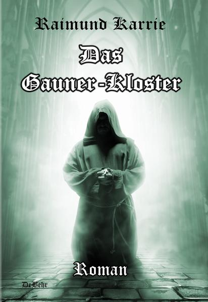 Das Gaunerkloster - Roman - Coverbild