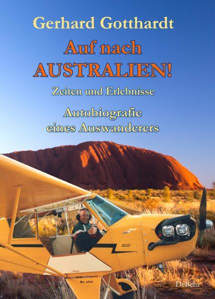 Auf nach Australien! - Zeiten und Erlebnisse - Autobiografie eines Auswanderers - Coverbild