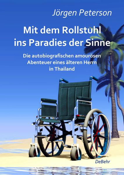 Kostenloses Epub-Buch Mit dem Rollstuhl ins Paradies der Sinne
