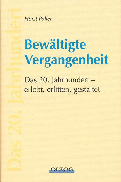 Bewältigte Vergangenheit von Horst Poller PDF Download