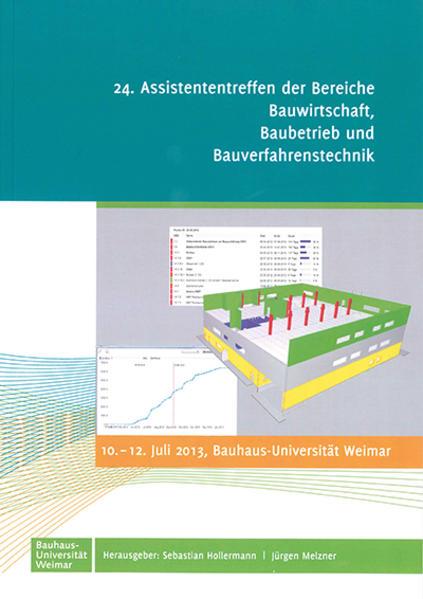 24. Assistententreffen der Bereiche Bauwirtschaft, Baubetrieb und Bauverfahrenstechnik - Coverbild
