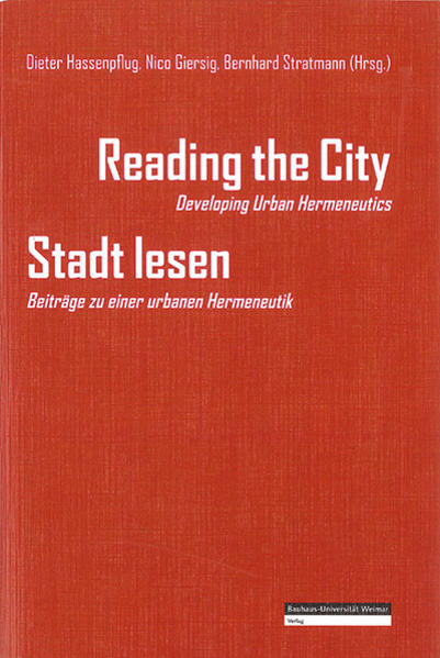 Reading the City - Developing Urban Hermeneutics / Stadt lesen - Beiträge zu einer urbanen Hermeneutik - Coverbild