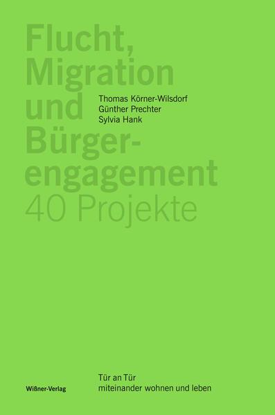 Flucht, Migration und Bürgerengagement – 40 Projekte - Coverbild