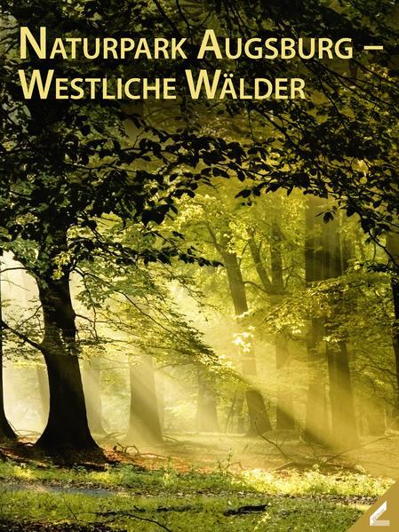 Naturpark Augsburg – Westliche Wälder - Coverbild