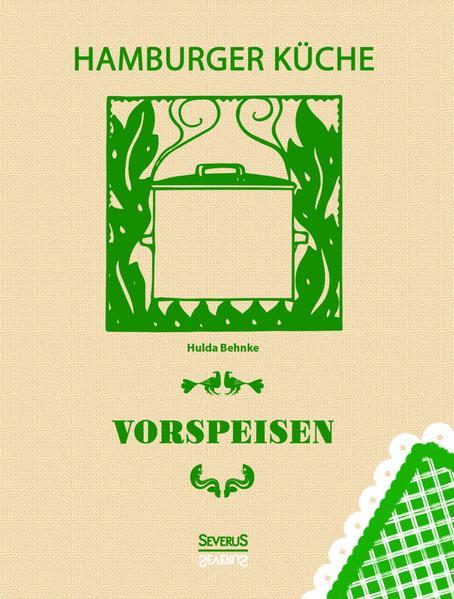Hamburger Küche: Vorspeisen - Coverbild