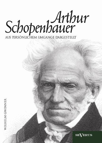 Arthur Schopenhauer aus persönlichem Umgange dargestellt - Coverbild