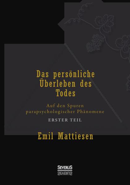 Das persönliche Überleben des Todes, Bd. 1 - Coverbild