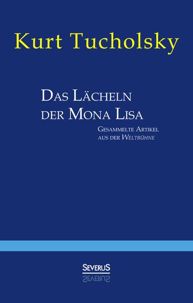 Das Lächeln der Mona Lisa. Gesammelte Artikel aus der 'Weltbühne' - Coverbild