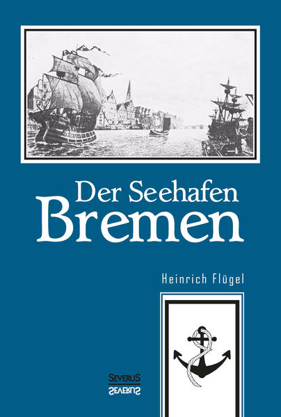 Der Seehafen Bremen - Coverbild