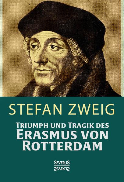 Triumph und Tragik des Erasmus von Rotterdamm - Coverbild