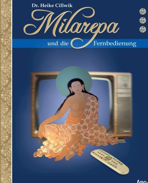 Milarepa und die Fernbedienung - Coverbild