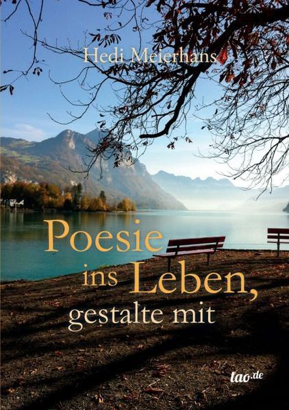 Poesie ins Leben, gestalte mit - Coverbild