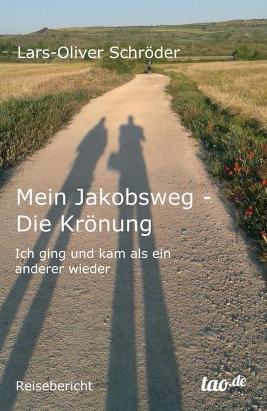 Mein Jakobsweg - Die Krönung - Coverbild