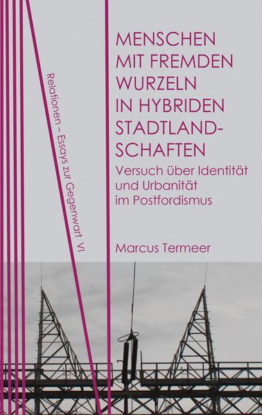 Menschen mit fremden Wurzeln in hybriden Stadtlandschaften - Coverbild