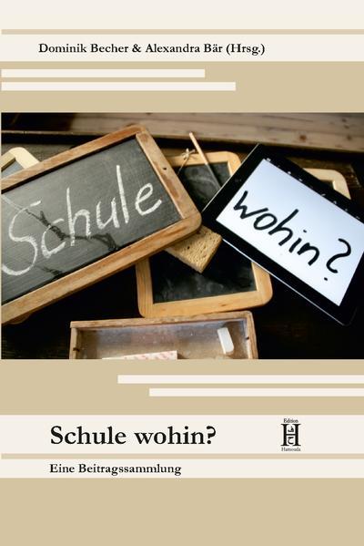 Schule wohin? - Coverbild