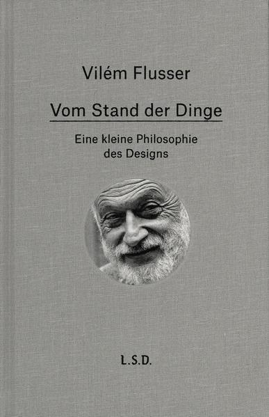 Vom Stand der Dinge. Eine kleine Philosophie des Design - Coverbild