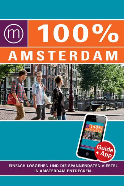 100% Cityguide Amsterdam PDF Herunterladen