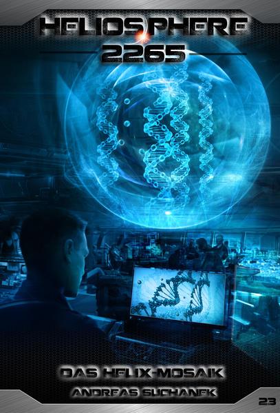 Heliosphere 2265 - Band 23: Das Helix-Mosaik (Science Fiction) - Coverbild