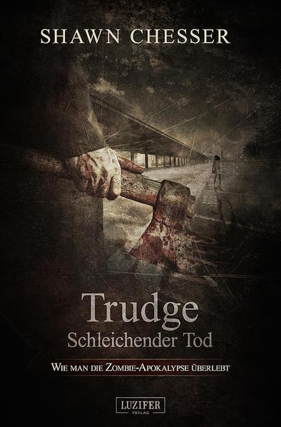 Trudge - Schleichender Tod - Coverbild