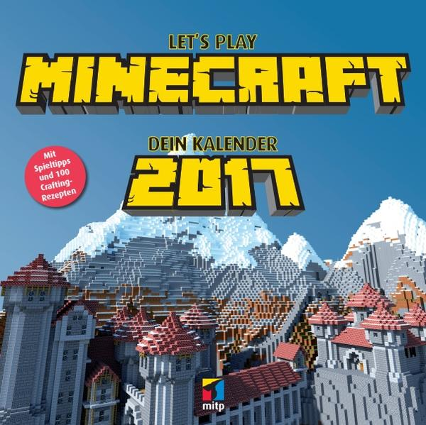 Let's Play MINECRAFT. Dein Kalender 2017 - Coverbild